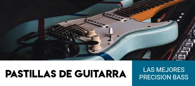 pastillas-guitarra-precision-bass